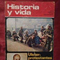 Coleccionismo de Revista Historia y Vida: REVISTA HISTORIA Y VIDA Nº 49 AÑO V DE ABRIL DE 1972. ULSTER: PROTESTANTES CONTRA CATÓLICOS.. Lote 202911641