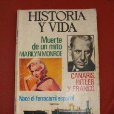 Coleccionismo de Revista Historia y Vida: HISTORIA Y VIDA - MARILYN MONROE - CANARIS, HITLER Y FRANCO - Nº 74 - AÑO III - SALIDA 0,01€. Lote 203877013