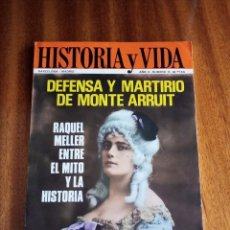 Coleccionismo de Revista Historia y Vida: DEFENSA Y MARTIRIO EN EL MONTE ARRUIT. RAQUEL MELLER ENTRE EL MITO Y LA HISTORIA.. Lote 204546863