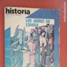 Coleccionismo de Revista Historia y Vida: HISTORIA REVISTA Nº 58 ,02-1981- LOS JUDIOS EN ESPAÑA , AZAÑA CONTRA PRIMO DE RIVERA. Lote 205032998