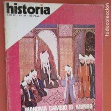 Coleccionismo de Revista Historia y Vida: HISTORIA REVISTA Nº 38 - JUNIO 1979- MAHOMA CAMBIÓ EL MUNDO - PRENSA Y LIBERTAD EN ESPAÑA. Lote 205033568