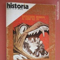 Coleccionismo de Revista Historia y Vida: HISTORIA REVISTA Nº 35 MARZO 1979 - EL CRAC DEL 29 - LOS SOCIALISTAS Y LA MASONERIA. Lote 205036947