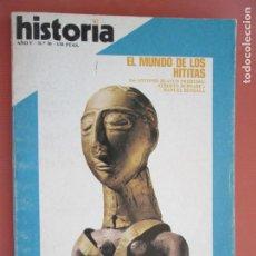 Coleccionismo de Revista Historia y Vida: HISTORIA REVISTA Nº 50 - JUNIO 1980 EL MUNDO DE LOS HITITAS , GALDOS Y LA MASONERIA. Lote 205037842