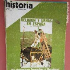 Coleccionismo de Revista Historia y Vida: HISTORIA REVISTA Nº 4 - AGOSTO 1976 - RELIGION Y URNAS EN ESPAÑA - DEL ABSOLUTISMO FERNANDINO. Lote 205040045