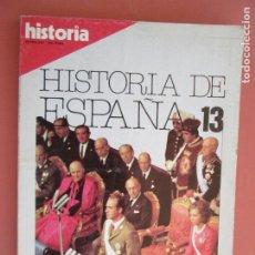 Coleccionismo de Revista Historia y Vida: HISTORIA REVISTA EXTRA XXV , HISTORIA DE ESPAÑA 13 - DE LA DICTADURA A LA DEMOCRACIA. Lote 205040336