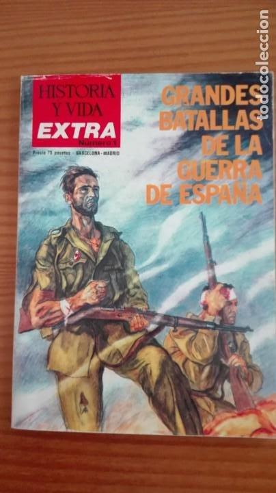 HISTORIA Y VIDA EXTRA NÚMERO 1 GRANDES BATALLAS DE LA GUERRA DE ESPAÑA (Coleccionismo - Revistas y Periódicos Modernos (a partir de 1.940) - Revista Historia y Vida)