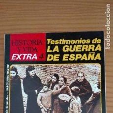 Coleccionismo de Revista Historia y Vida: HISTORIA Y VIDA EXTRA NÚMERO 4 TESTIMONIOS DE LA GUERRA DE ESPAÑA. Lote 207856617