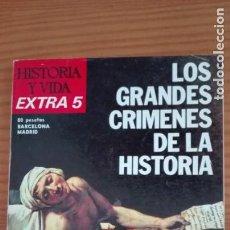 Coleccionismo de Revista Historia y Vida: HISTORIA Y VIDA EXTRA NÚMERO 5 LOS GRANDES CRÍMENES DE LA HISTORIA. Lote 207857108