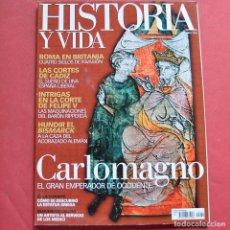 Collectionnisme de Magazine Historia y Vida: HISTORIA Y VIDA - Nº 464 - CARLOMAGNO - LA CORTES DE CADIZ. Lote 211689501