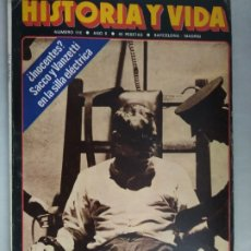 Colecionismo da Revista Historia y Vida: REVISTA HISTORIA Y VIDA Nº 110 SACCO Y VANZETTI EN LA SILLA ELÉCTRICA.. Lote 273515653