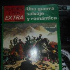 Coleccionismo de Revista Historia y Vida: HISTORIA Y VIDA Nº 6 EXTRA CARLISTAS CONTRA ISABELINOS, UNA GUERRA SALVAJE Y ROMANTICA- LEER DESCRPC. Lote 212099431
