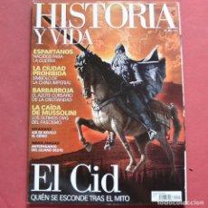 Collectionnisme de Magazine Historia y Vida: HISTORIA Y VIDA - Nº 466 - EL CID - LA CAIDA DE MUSSOLINI - BARBARROJA - ESPARTANOS. Lote 212697193