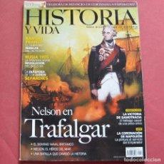 Collectionnisme de Magazine Historia y Vida: HISTORIA Y VIDA - Nº 442 - NELSON EN TRAFALGAR - RAMON FRANCO - SEFARDIES. Lote 212697262
