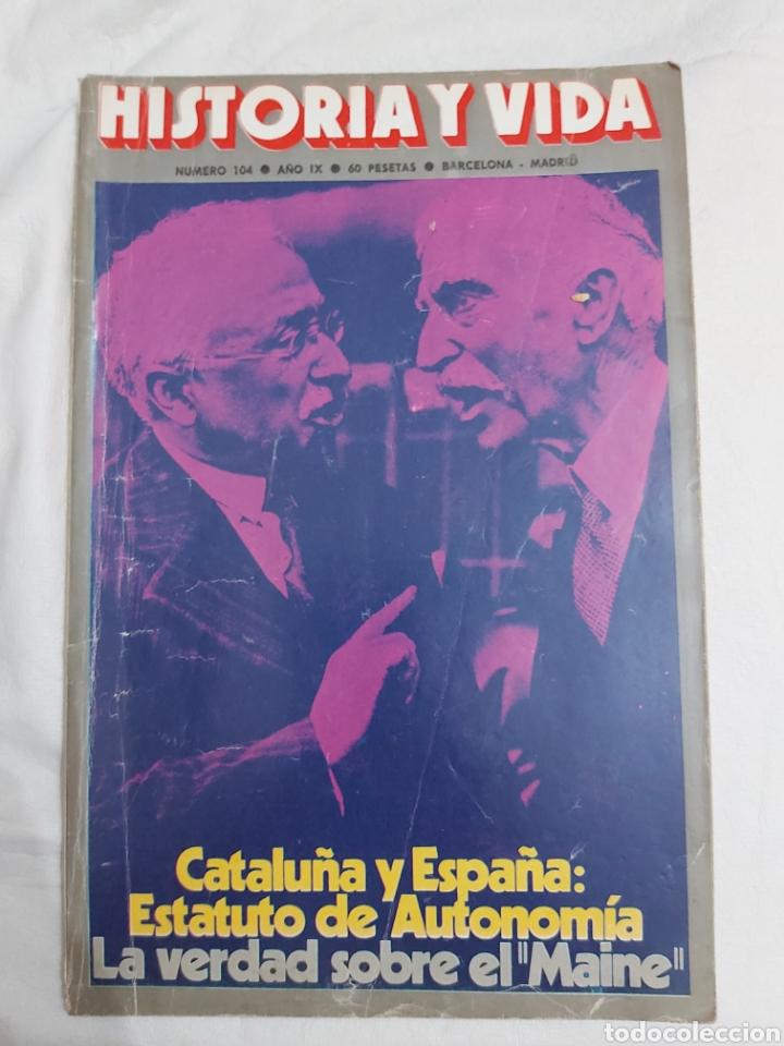 REVISTA HISTORIA Y VIDA NÚMERO 104. 1976. (Coleccionismo - Revistas y Periódicos Modernos (a partir de 1.940) - Revista Historia y Vida)