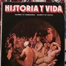 Coleccionismo de Revista Historia y Vida: REVISTA HISTORIA Y VIDA NÚMERO 161 UNA FRANCESA EN EL HARÉN DEL SULTÁN. Lote 221395870