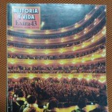 Coleccionismo de Revista Historia y Vida: REVISTA HISTORIA Y VIDA - EXTRA Nº 43 LA ÓPERA. Lote 221626157