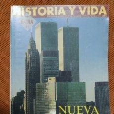 Coleccionismo de Revista Historia y Vida: REVISTA HISTORIA Y VIDA - EXTRA Nº 71 NUEVA YORK. Lote 221626225
