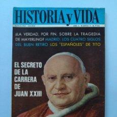 Coleccionismo de Revista Historia y Vida: HISTORIA Y VIDA Nº 11 - AÑO II - EL SECRETO DE LA CARRERA DE JUAN XXIII - AÑO 1969 ...L2259. Lote 222012568