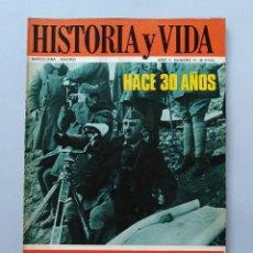 Coleccionismo de Revista Historia y Vida: HISTORIA Y VIDA Nº 13 - AÑO II - HACE 30 AÑOS - AÑO 1969 ...L2261. Lote 222016281