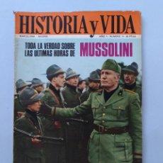 Coleccionismo de Revista Historia y Vida: HISTORIA Y VIDA Nº 14 - AÑO II - TODA LA VERDAD SOBRE LAS ULTIMAS HORAS DE MUSSOLINI - 1969 ...L2262. Lote 222016873