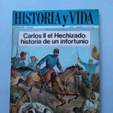 Coleccionismo de Revista Historia y Vida: HISTORIA Y VIDA Nº 16 - AÑO II - CARLOS II EL HECHIZADO: HISTORIA DE UN INFORTUNIO - 1969 ...L2263. Lote 222018317