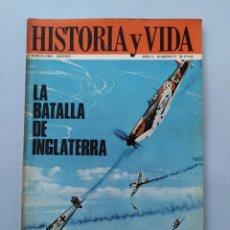 Coleccionismo de Revista Historia y Vida: HISTORIA Y VIDA Nº 21 - AÑO II - LA BATALLA DE INGLATERRA - 1969 ...L2266. Lote 222021693