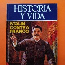 Coleccionismo de Revista Historia y Vida: HISTORIA Y VIDA Nº 90 - AÑO VIII - STALIN CONTRA FRANCO - 1975 ...L2327. Lote 222420408