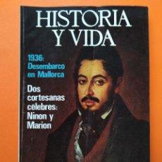 Coleccionismo de Revista Historia y Vida: HISTORIA Y VIDA Nº 91 - AÑO VIII - ENTREVISTA CON LARRA, EL DESEMBARCO DE MALLORCA - 1975 ...L2328. Lote 222421978