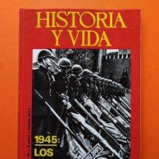 Coleccionismo de Revista Historia y Vida: HISTORIA Y VIDA Nº 92 - AÑO VIII - 1945: LOS NAZIS CAPITULAN - 1975 ...L2329. Lote 222422236