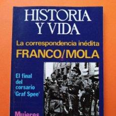 Coleccionismo de Revista Historia y Vida: HISTORIA Y VIDA Nº 93 - AÑO VIII - LA CORRESPONDENCIA INEDITA, FRANCO/MOLA - 1975 ...L2330. Lote 222422332