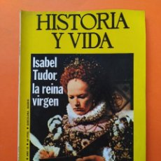 Coleccionismo de Revista Historia y Vida: HISTORIA Y VIDA Nº 97 - AÑO IX - ISABEL TUDOR, LA REINA VIRGEN - 1976 ...L2335. Lote 222430657