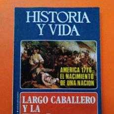 Coleccionismo de Revista Historia y Vida: HISTORIA Y VIDA Nº 99 - AÑO IX - AMERICA 1776: EL NACIMIENTO DE UNA NACIÓN - 1976 ...L2337. Lote 222431547
