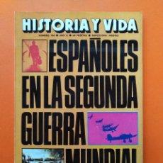 Coleccionismo de Revista Historia y Vida: HISTORIA Y VIDA Nº 106 - AÑO X - ESPAÑOLES EN LA SEGUNDA GUERRA MUNDIAL - 1977...L2344. Lote 222437983