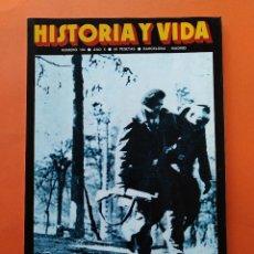 Coleccionismo de Revista Historia y Vida: HISTORIA Y VIDA Nº 108 - AÑO X - COMO SE PIERDE UNA GUERRA, ESPAÑA 1939 - 1977...L2346. Lote 222438221