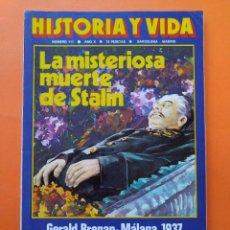 Coleccionismo de Revista Historia y Vida: HISTORIA Y VIDA Nº 111 - AÑO X - LA MISTERIOSA MUERTE DE STALIN - 1977...L2349. Lote 222438730