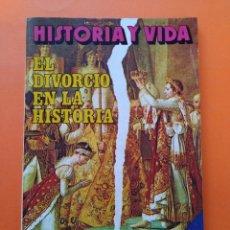 Coleccionismo de Revista Historia y Vida: HISTORIA Y VIDA Nº 117 - AÑO X - EL DIVORCIO EN LA HISTORIA - 1977...L2354. Lote 222439257