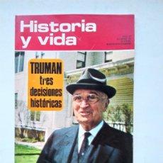 Coleccionismo de Revista Historia y Vida: HISTORIA Y VIDA Nº 59 - AÑO VI - TRUMAN, TRES DECISIONES HISTORICAS - 1973. TDKC84. Lote 222867613