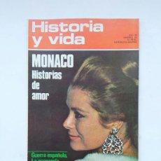 Coleccionismo de Revista Historia y Vida: HISTORIA Y VIDA - AÑO VI - Nº 65 -- MONACO : HISTORIAS DE AMOR. TDKC84. Lote 222867836