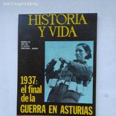 Coleccionismo de Revista Historia y Vida: HISTORIA Y VIDA Nº 87 - AÑO VIII - 1937: EL FINAL DE LA GUERRA EN ASTURIAS - 1975. TDKC84. Lote 222867977