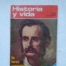 Coleccionismo de Revista Historia y Vida: HISTORIA Y VIDA Nº 64 - AÑO VI - UN HEROE ROMANTICO, MONTURIOL - 1973. TDKC84. Lote 222868078