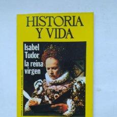 Coleccionismo de Revista Historia y Vida: HISTORIA Y VIDA Nº 97 - AÑO IX - ISABEL TUDOR, LA REINA VIRGEN - 1976. TDKC84. Lote 222868140