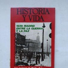 Coleccionismo de Revista Historia y Vida: HISTORIA Y VIDA Nº 73 - AÑO VII - 1939: MADRID ENTRE LA GUERRA Y LA PAZ - 1974. TDKC84. Lote 222868182