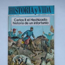Coleccionismo de Revista Historia y Vida: HISTORIA Y VIDA Nº 16 - AÑO II - CARLOS II EL HECHIZADO: HISTORIA DE UN INFORTUNIO - TDKC85. Lote 222884430