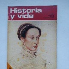 Coleccionismo de Revista Historia y Vida: HISTORIA Y VIDA Nº 46 - AÑO V - MARIA ESTUARDO - 1972. TDKC85. Lote 222885121
