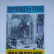 Coleccionismo de Revista Historia y Vida: HISTORIA Y VIDA Nº 32 - AÑO III - DIEGO DE LEÓN INTENTA RAPTAR A ISABEL II. TDKC85. Lote 222885167