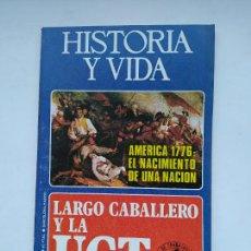Coleccionismo de Revista Historia y Vida: HISTORIA Y VIDA Nº 99 - AÑO IX - AMERICA 1776: EL NACIMIENTO DE UNA NACIÓN - 1976. TDKC85. Lote 222885260
