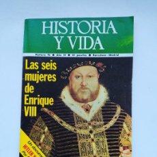 Coleccionismo de Revista Historia y Vida: HISTORIA Y VIDA Nº 96 - AÑO IX - LAS SEIS MUJERES DE ENRIQUE VIII - 1976. TDKC85. Lote 222885317
