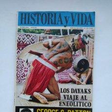 Coleccionismo de Revista Historia y Vida: HISTORIA Y VIDA Nº 37 - AÑO IV - LOS DAYAKS, VIAJE AL ENEOLITICO - 1971. TDKC85. Lote 222885387