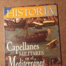 Coleccionismo de Revista Historia y Vida: HISTORIA Y VIDA CAPELLANES MILITARES EN EL MEDITERRÁNEO DEL SIGLO XVI DEL AÑO XXV Nº 312. Lote 222968832