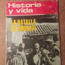 Coleccionismo de Revista Historia y Vida: HISTORIA Y VIDA LA BATALLA DE BRUNETE DEL AÑO V Nº 50. Lote 222970905